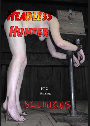 IR  Dec 12, 2014 - Delirious Hunter