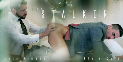 The Stalker (Enzo Rimenez, Klein Kerr)