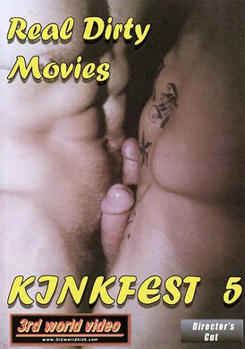 Real Dirty Movies: Kinkfest 5