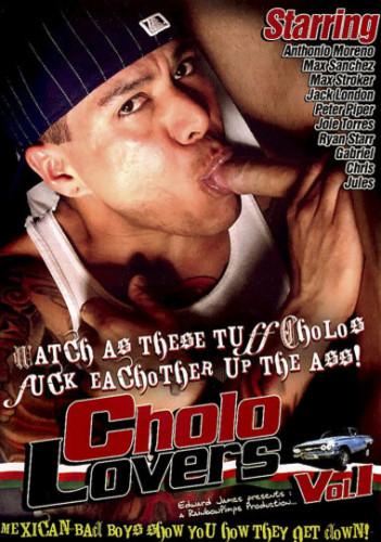 Cholo Lovers 1 (2009)