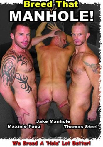 Breed That Manhole - Jake Manhole, Maxime Fuuq