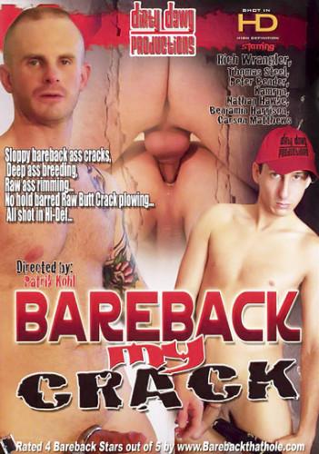 Bareback My Crack