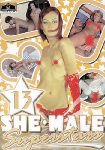 She-Male Superstars Vol.13