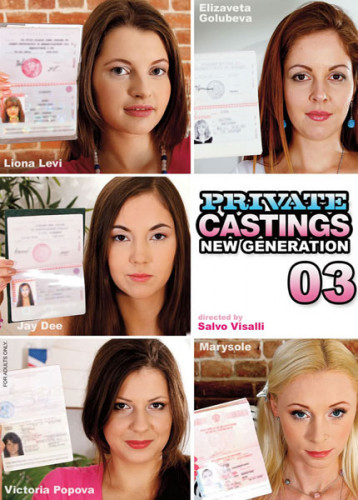Private Castings New Generation 3