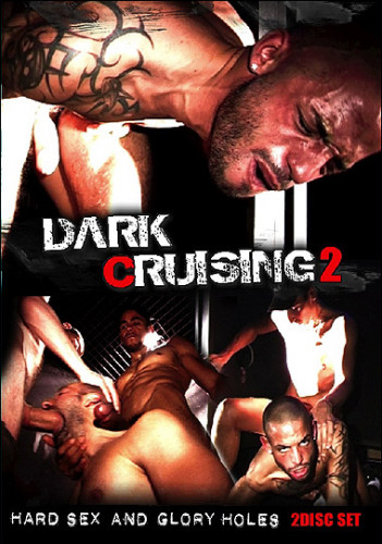 Dark Cruising 2 - Beautiful Men