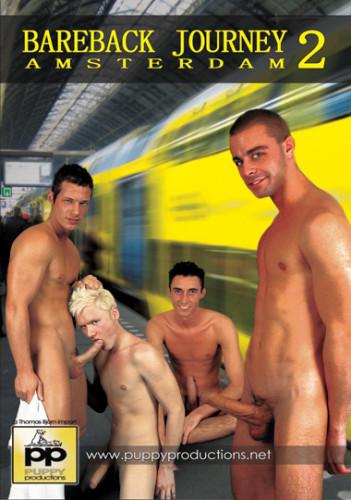 Bareback Journey To Amsterdam 2 (2006)