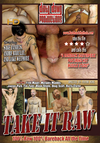 Take It Raw - Bareback All The Time