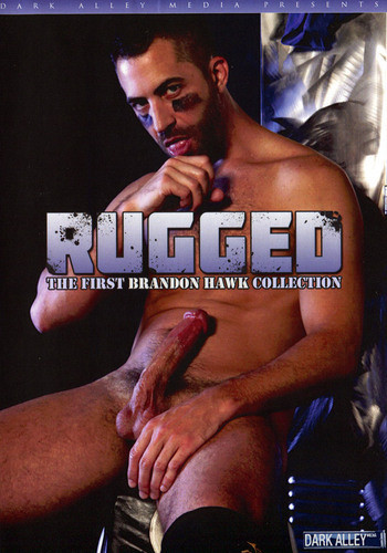 Rugged - The Brandon Hawk Collection