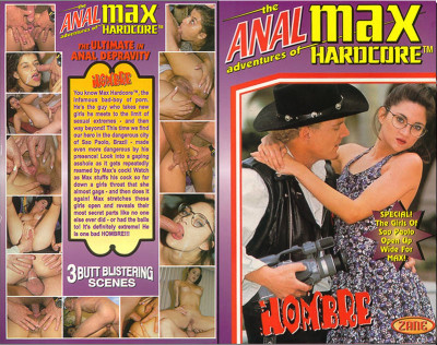 Anal Adventures of Max Hardcore: Hombre