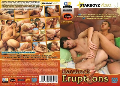 Bareback Eruptions (Roberto Escorda / OTB / Starboyz Video)