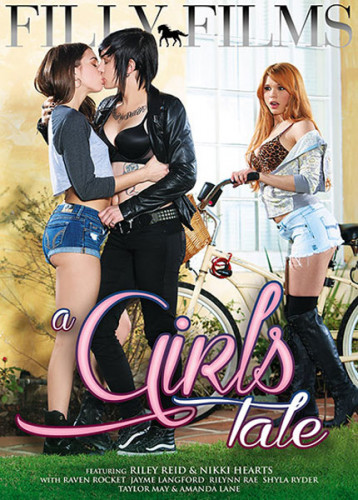 Rilynn Rae, Shyla Ryder, Taylor May, Amanda Lane — A Girls Tale (2016)