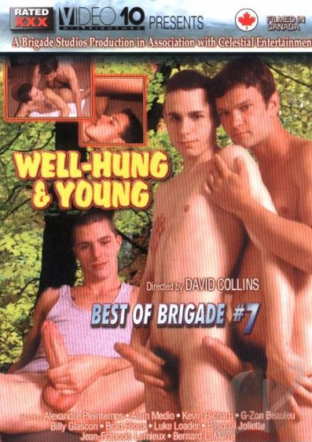 Best of Brigade #7 - Well-Hung and Young