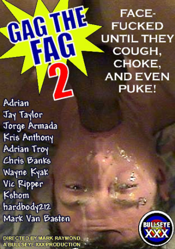 Tom Bolt Media – Gag The Fag 2 (2006)