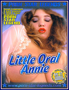 Golden Age of Porn - Little Oral Annie