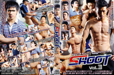 Shoot Vol.3 - Hardcore, HD, Asian