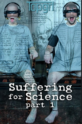 Suffering For Science Part 1 (Feb 07, 2017)