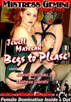 Jewell Marceau Begs To Please