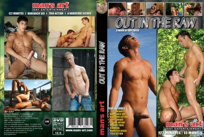 Out in the raw 1