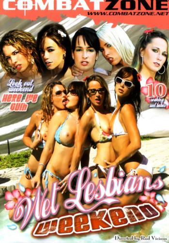 Wet lesbians Weekend