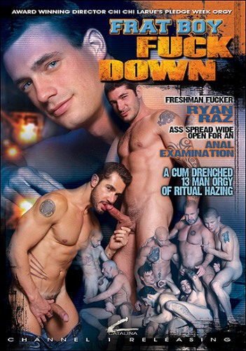 Catalina, Channel 1 Releasing - Frat Boy Fuck Down