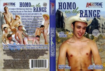 Homo on the Range