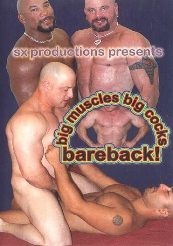 Big Muscles Big Cocks Bareback