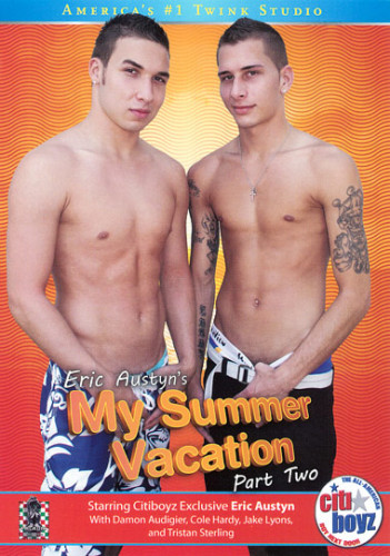 Eric Austyn's My Summer Vacation 2