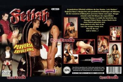 Fetish - Perverse Erfüllung