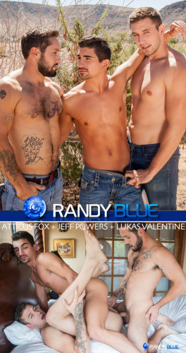 Randy Blue - Atticus Fox Takes Jeff Powers And Lukas Valentines Raw Loads