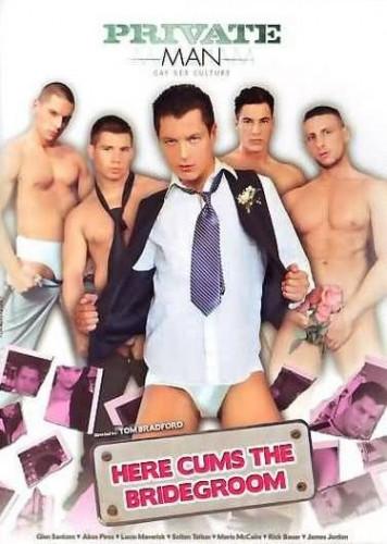 Here Cums the Bridegroom