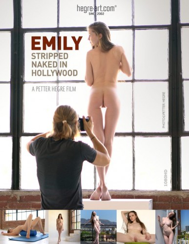 Emily — Stripped Naked In Hollywood
