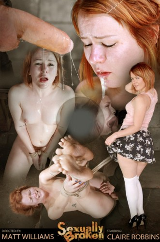 SexuallyBroken - Feb 04, 2015- Pale redhead Claire Robbins strictly restrained and roughly fucked