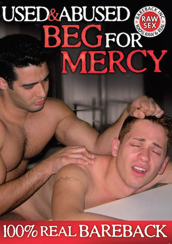 Used And Abused - Beg for Mercy