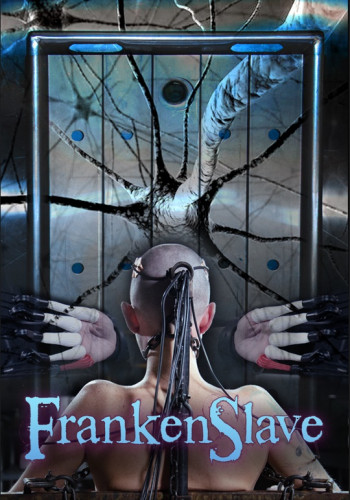 Frankenslave - Abigail Dupree, Bonnie Day and Pockit Fanes