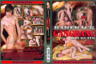 Bareback Gangbang Recruits 2 (US Male)