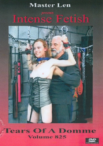 Master Len - Tears of a Domme 825