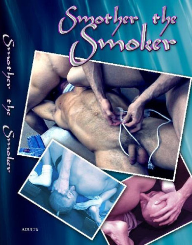 Smother The Smoker