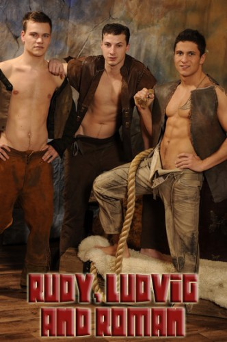 Rudy, Ludvig and Roman - Raunchy Sex -kink