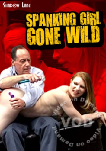 Spanking Girl Gone Wild DVD