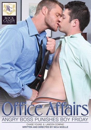Rock Candy - Office Affairs: Angry Boss Punishes Boy Friday - Landon Conrad & Chase Young
