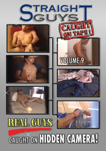 Straight Guys Caught on Tape vol.9