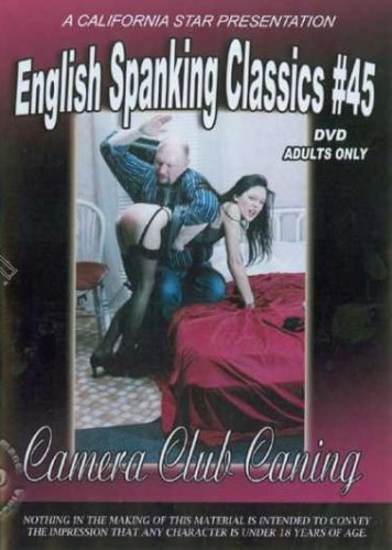 English Spanking Classics 45 Camera Club Caning