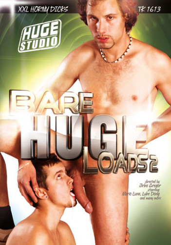 Bare Huge Loads 2