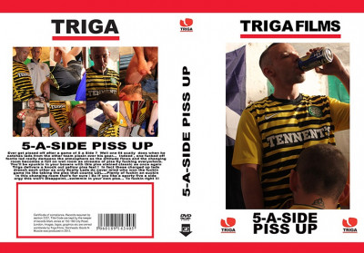 5 A-Side Piss up (2012)