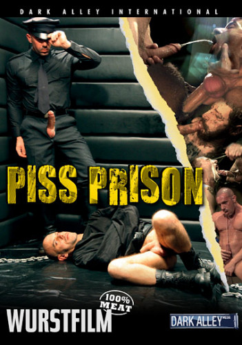 Wurstfilm – Piss Prison (2013)