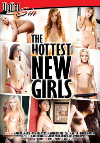 The Hottest New Girls