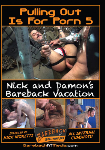 Nick and Damon's Bareback Vacation