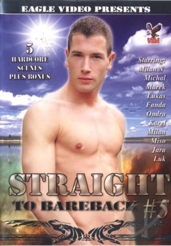 Straight To Bareback # 5