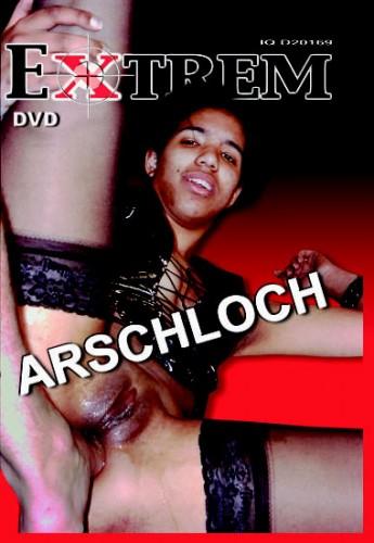 Extrem: Arschloch