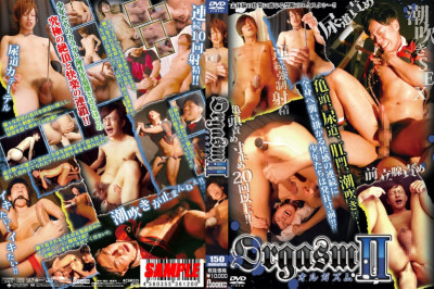 Orgasm Vol.2 - Asian Gay Sex, Fetish, Extreme